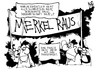 Cartoon: Merkel raus! (small) by Kostas Koufogiorgos tagged athen,merkel,griechenland,demonstration,transparent,plakat,korruption,politik,europa,karikatur,kostas,koufogiorgos
