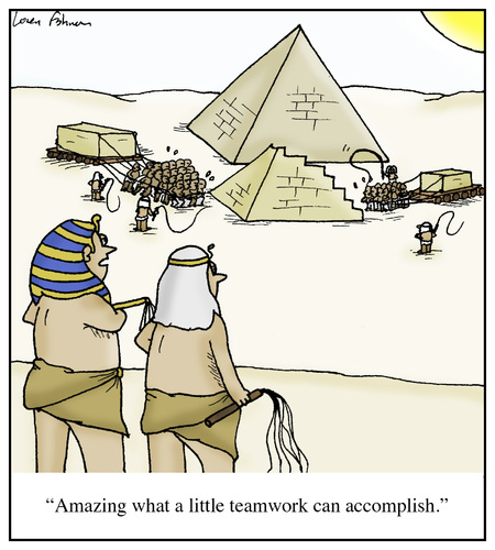Cartoon: Pyramid Teamwork (medium) by Humoresque tagged team,teams,teamwork,player,players,boss,bosses,slave,slaves,labor,laborers,egypt,ancient,pyramid,pyramids,pharaoh,pharaohs,out,of,touch,driver,drivers,employer,employee,success,credit,manager,managers,management,ceo,ceos