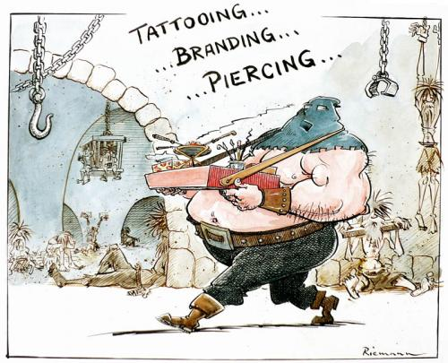Cartoon: Piercing (medium) by Riemann tagged tattoo,piercing,branding,fashion,mode,torture,inquisition,dungeon,life,style,culture