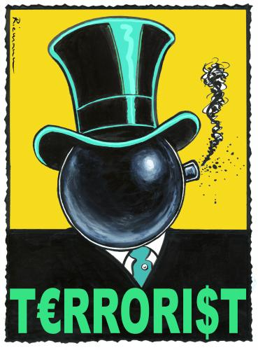 Cartoon: Terrorist (medium) by Riemann tagged greed,banks,banker,vorstand,investors,money,corruption,capitalism,corporation,manager