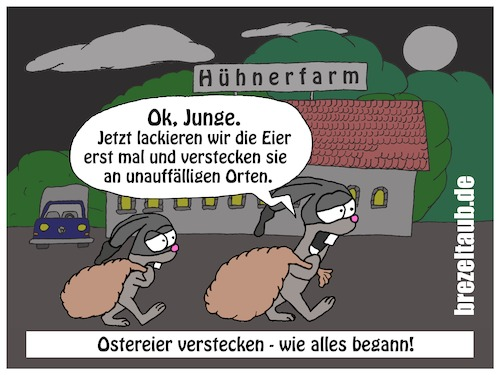 Cartoon: Frohe Ostern (medium) by brezeltaub tagged ostereier,ostern,osterhasen,osterhase,eier,verstecken,einfärben,brezeltaub,ostersonntag,ostermontag,eierdiebe