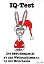 Cartoon: IQ-Test (small) by brezeltaub tagged weihnachten,weihnachtsmann,osterhase,weihnachtshase,ostern,merry,christmas,rabbit,iq,test