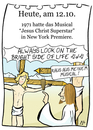 Cartoon: 12. Oktober (small) by chronicartoons tagged jesus,christ,superstar,monty,python,musical,cartoon
