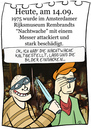 Cartoon: 14. September (small) by chronicartoons tagged rembrandt nachtwache kunst rijksmuseum attentat cartoon