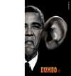 Cartoon: Obama - DUMBO (small) by zenundsenf tagged andi,walter,barak,obama,cartoon,composing,karikatur,nsa,snowden,edward,wikileaks,zenf,dumbo,zensenf,zenundsenf