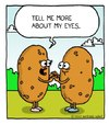 Cartoon: spud love (small) by sardonic salad tagged potato,cartoon,comic,spud,eyes,love,couple,sardonic,salad