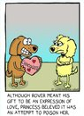 Cartoon: valentine (small) by sardonic salad tagged dogs,chocolate,poison,love,sardonicsalad