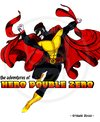 Cartoon: Hero Double Zero-0 (small) by stewie tagged hero,superhero,double,zero