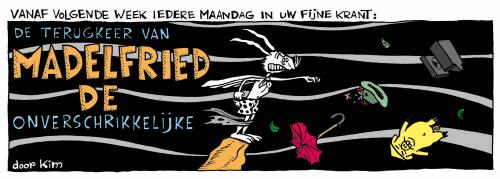 Cartoon: Madelfried Aankondiging (medium) by Kim Duchateau tagged madelfried,comic