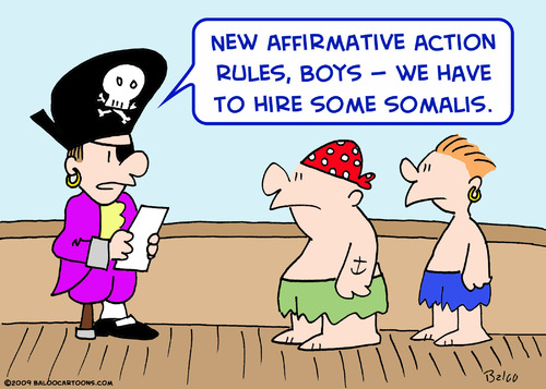 Cartoon: affirmative action somali pirate (medium) by rmay tagged affirmative,action,somali,pirate