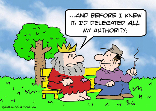 Cartoon: authority delegated king bum (medium) by rmay tagged king,delegated,authority,bum