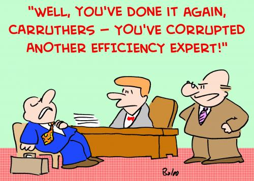 Cartoon: CORRUPED EFFICIENCY EXPERT (medium) by rmay tagged corruped,efficiency,expert