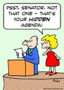 Cartoon: agenda hidden senator (small) by rmay tagged agenda,hidden,senator