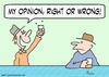 Cartoon: bar opinion right wrong drunk (small) by rmay tagged bar,opinion,right,wrong,drunk