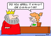 Cartoon: canute king knut spell name (small) by rmay tagged canute,king,knut,spell,name