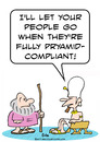 Cartoon: compliant pyramid moses pharaoh (small) by rmay tagged compliant,pyramid,moses,pharaoh