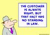Cartoon: customer always right law (small) by rmay tagged customer,always,right,law